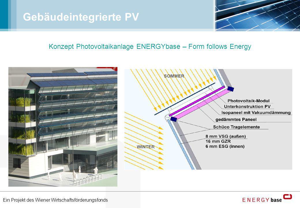 Ein Projekt des Wiener Wirtschaftsförderungsfonds Gebäudeintegrierte PV Konzept Photovoltaikanlage ENERGYbase – Form follows Energy