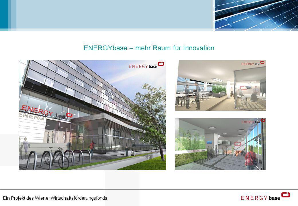 Ein Projekt des Wiener Wirtschaftsförderungsfonds ENERGYbase – mehr Raum für Innovation