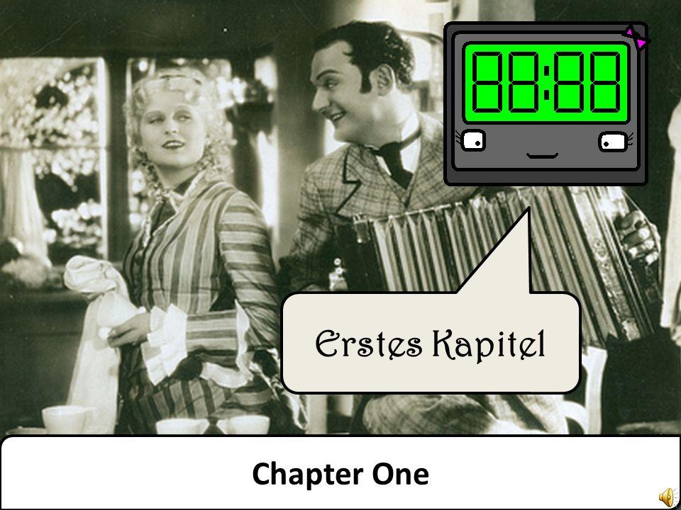 Erstes Kapitel Chapter One
