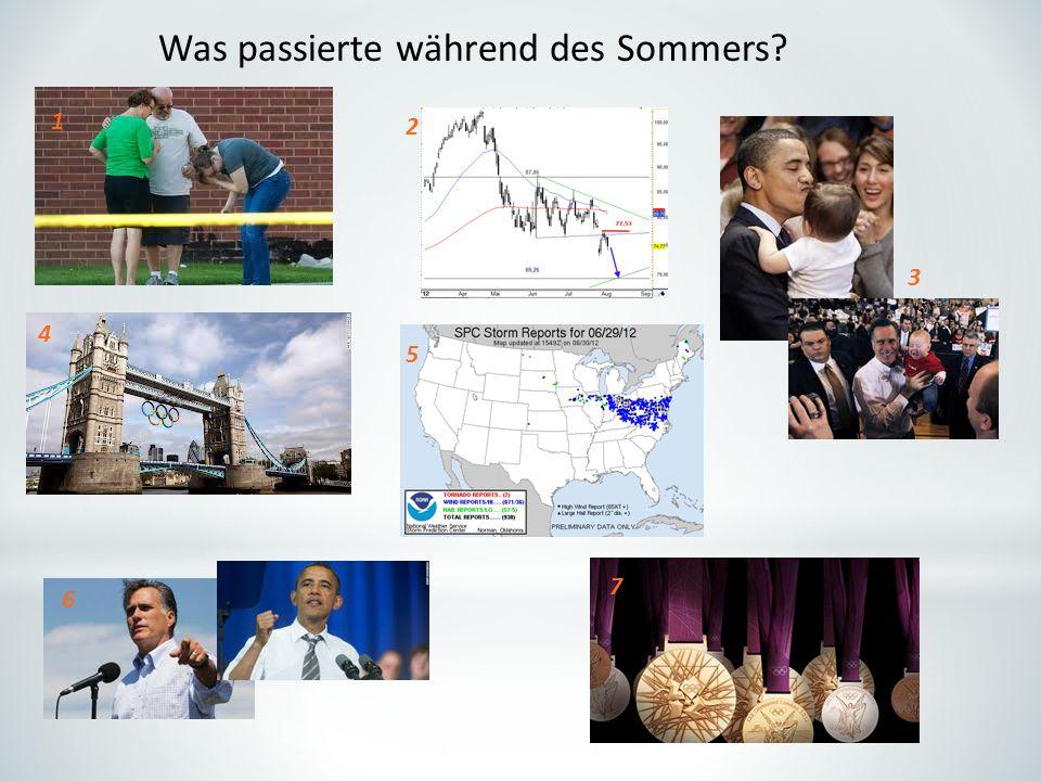 Was passierte während des Sommers? 1 2 3 5 4 6 7