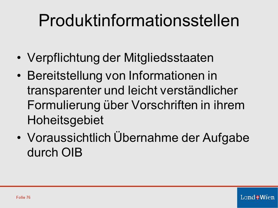Produktinformationsstellen Verpflichtung der Mitgliedsstaaten Bereitstellung von Informationen in transparenter und leicht verständlicher Formulierung