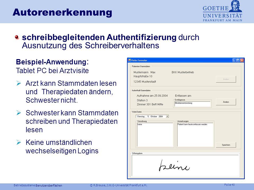Betriebssysteme: © R.Brause, J.W.G-Universität Frankfurt a.M. Folie 39 Windows NT: Logon-Ablauf Benutzeroberflächen Benutzer Winlogon.exe GINA.dll Boo