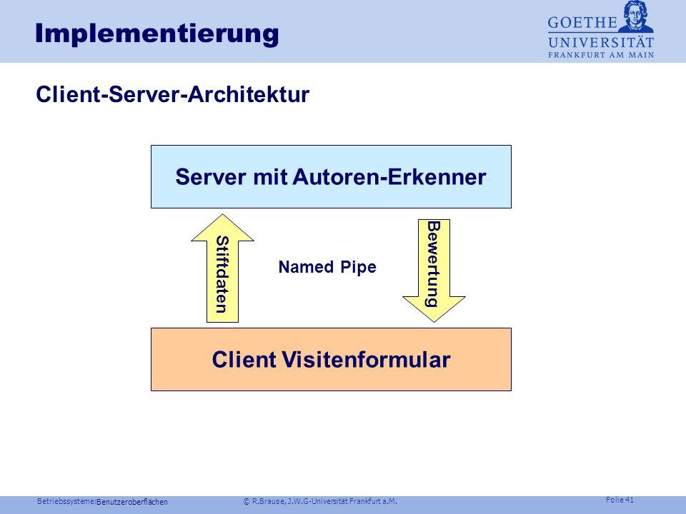 Betriebssysteme: © R.Brause, J.W.G-Universität Frankfurt a.M. Folie 40 Autorenerkennung schreibbegleitenden Authentifizierung durch Ausnutzung des Sch