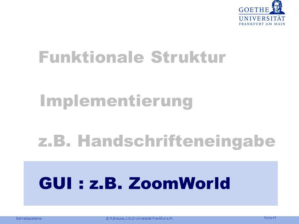 Betriebssysteme: © R.Brause, J.W.G-Universität Frankfurt a.M. Folie 46 Schichtenmodell-Vergleich HID / Ink Benutzeroberflächen Digitizer/Stift Generis