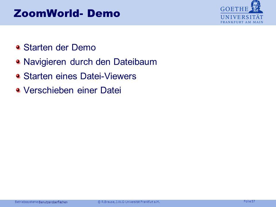 Betriebssysteme: © R.Brause, J.W.G-Universität Frankfurt a.M. Folie 56 Benutzeroberflächen Systemsteuerung und -einstellung Anwahl von Gerätedarstellu