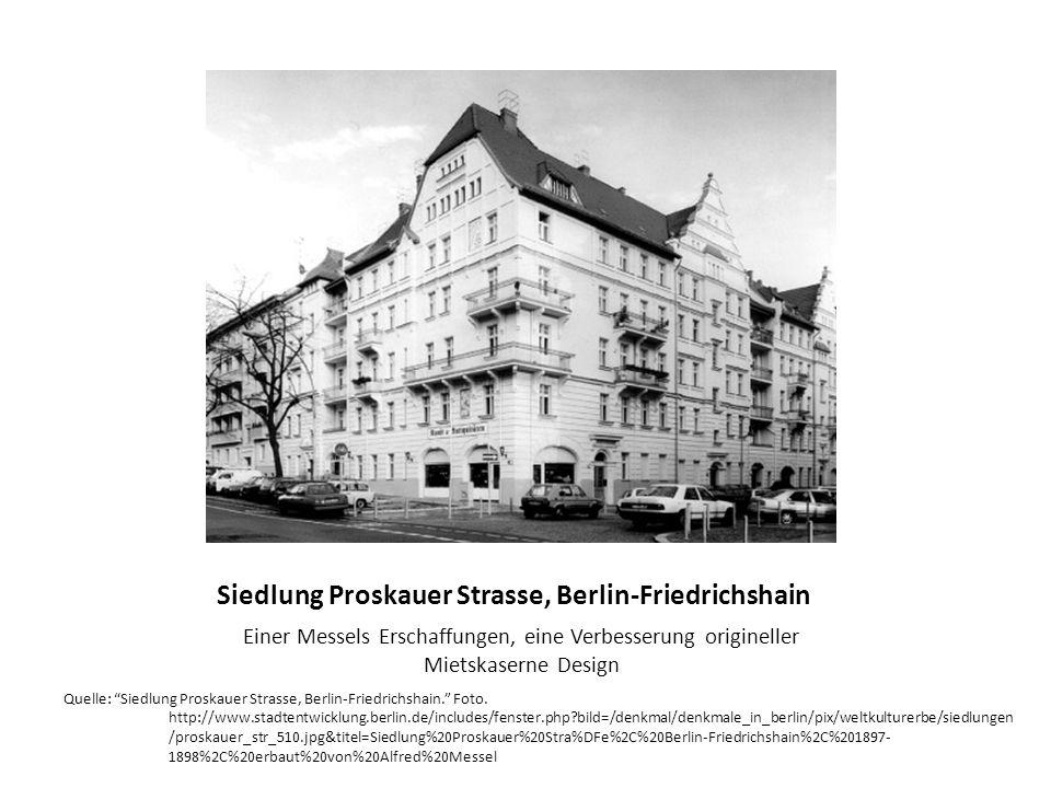 Siedlung Proskauer Strasse, Berlin-Friedrichshain Einer Messels Erschaffungen, eine Verbesserung origineller Mietskaserne Design Quelle: Siedlung Proskauer Strasse, Berlin-Friedrichshain.