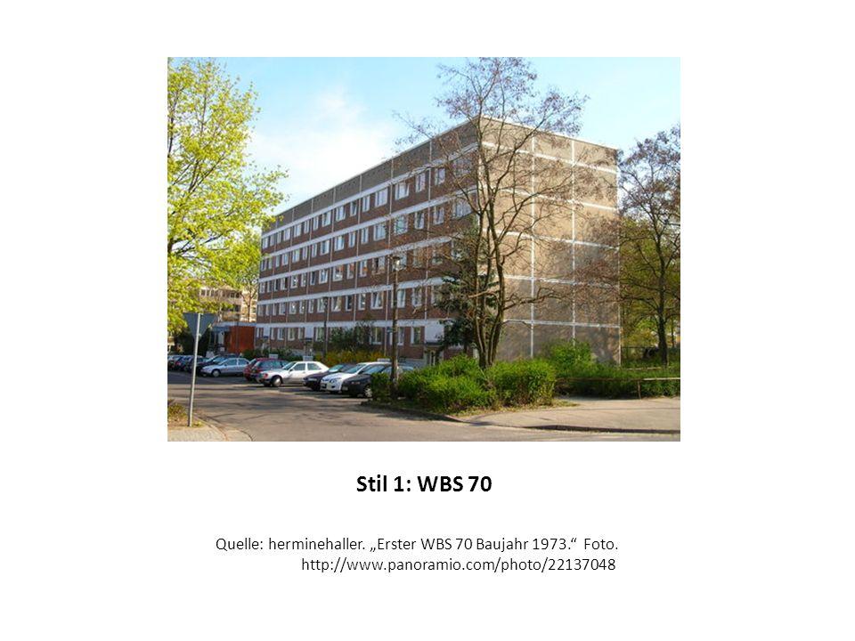 Stil 1: WBS 70 Quelle: herminehaller.Erster WBS 70 Baujahr 1973.
