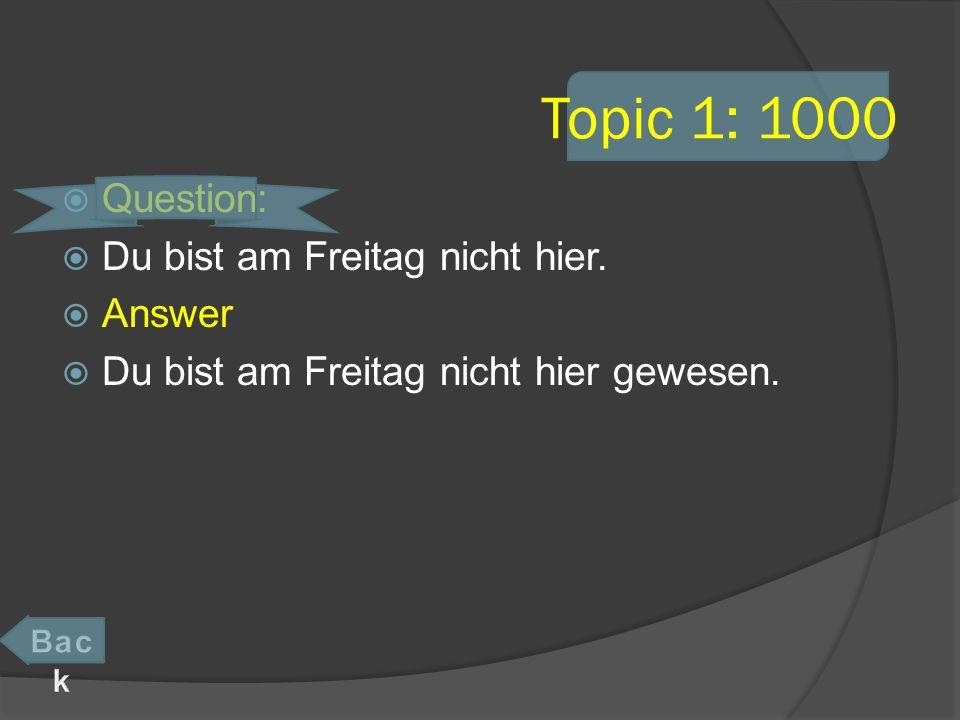 Topic 4: 200 Question: Sauerkraut / der alte Fleischer Answer Das Sauerkraut des alten Fleischers