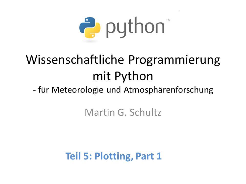 2 Matplotlib: quasi Standard, sehr umfangreich, hohe Qualität, Einbindung in GUIs, starke Entwicklergemeide, … pyngl: NCAR graphics language; spezialisiert auf Atmosphärenplots, leistungsstark, aber nicht immer ganz fehlerfrei, kleine Gruppe von Entwicklern pygooglechart: Interface zu googlechart PyGrADS: Interface zu GrADS (2008) gnuplot.py: Interface zu gnuplot (2008) Mayavi: 3D plotting package (Enthought) Andere: PyQwt, biggles, gasp Python Grafik Module