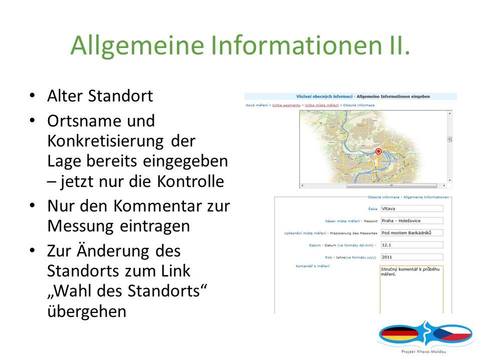 Allgemeine Informationen II.