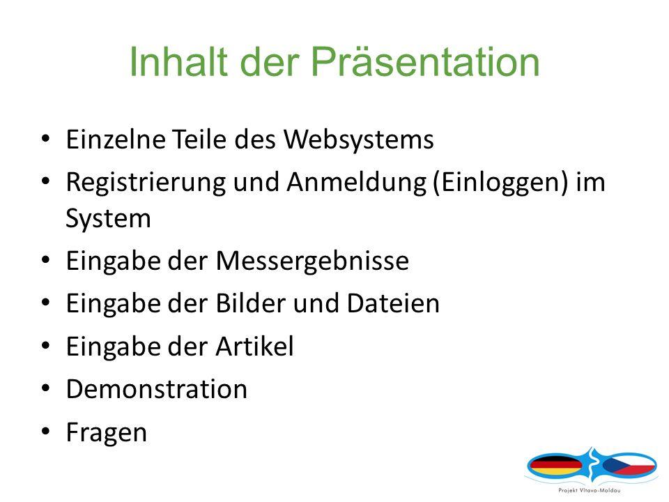 Webseiten - Einführung Webadresse http://www.projektvltava.comhttp://www.projektvltava.com Deutsch-tschechische Präsentation in zwei Farben