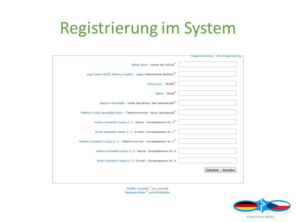 Registrierung im System