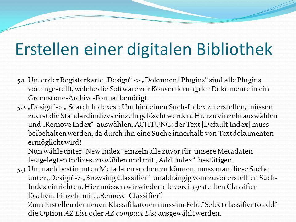 Erstellen einer digitalen Bibliothek 5.1Unter der Registerkarte Design -> Dokument Plugins sind alle Plugins voreingestellt, welche die Software zur K