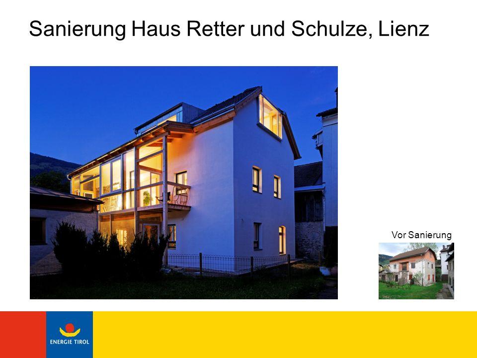 Sanierung Haus Retter und Schulze, Lienz Bauherr: Wolfgang Retter und Sonja Schulze Planer: DI Wolfgang Retter HWB vor Sanierung 370 kWh/m²a - Kategorie E HWB nach Sanierung 34 kWh/m²a - Kategorie B Verbesserung HWB: 91 %