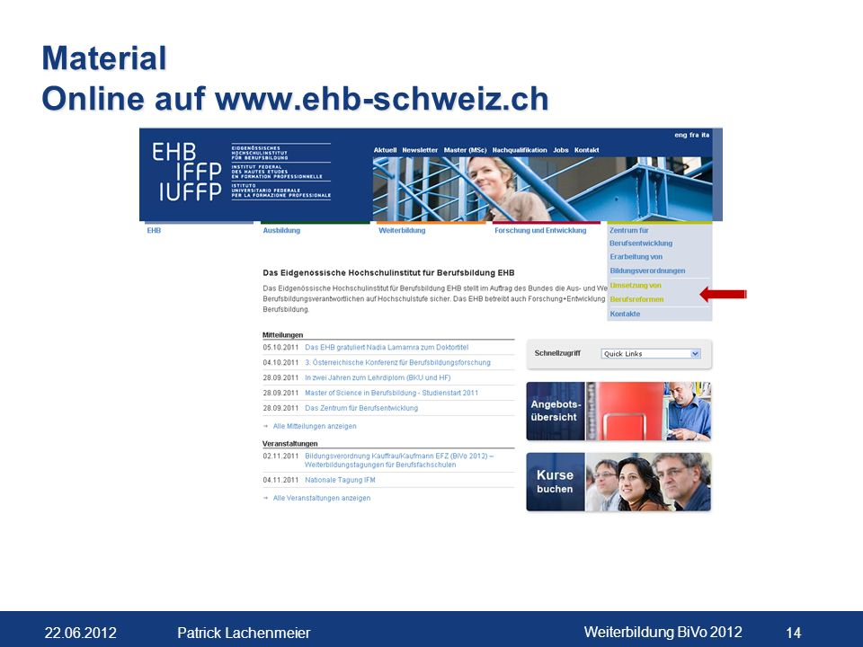 22.06.2012 Weiterbildung BiVo 2012 15 Patrick Lachenmeier