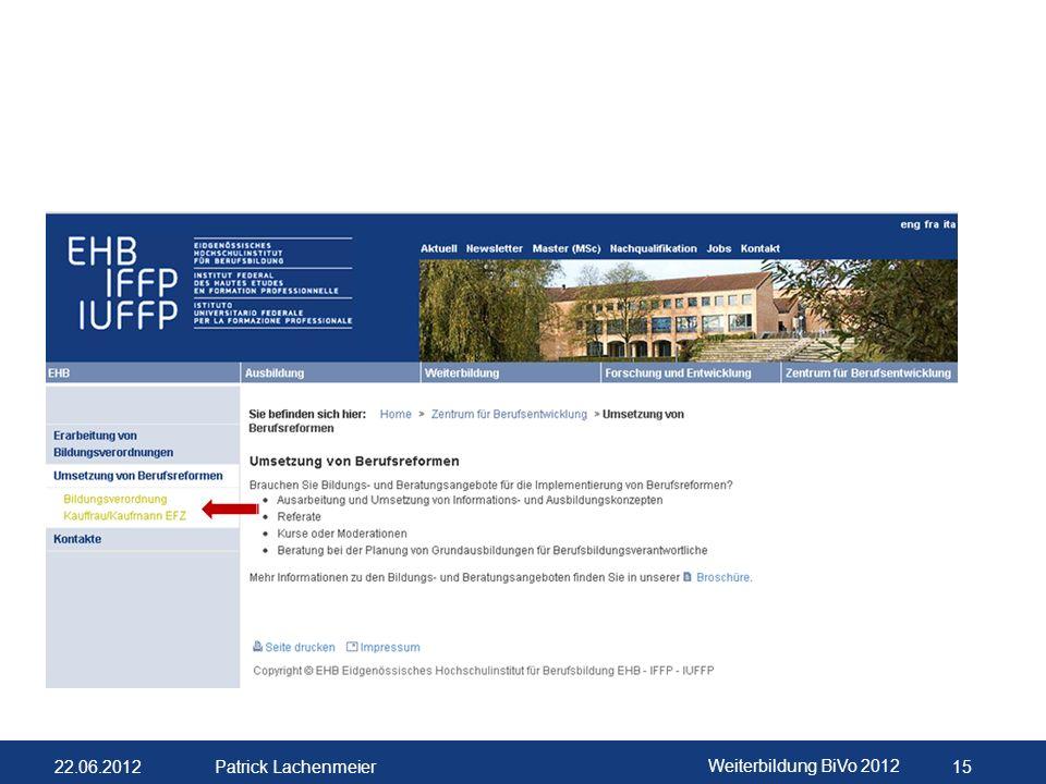 22.06.2012 Weiterbildung BiVo 2012 16 Patrick Lachenmeier