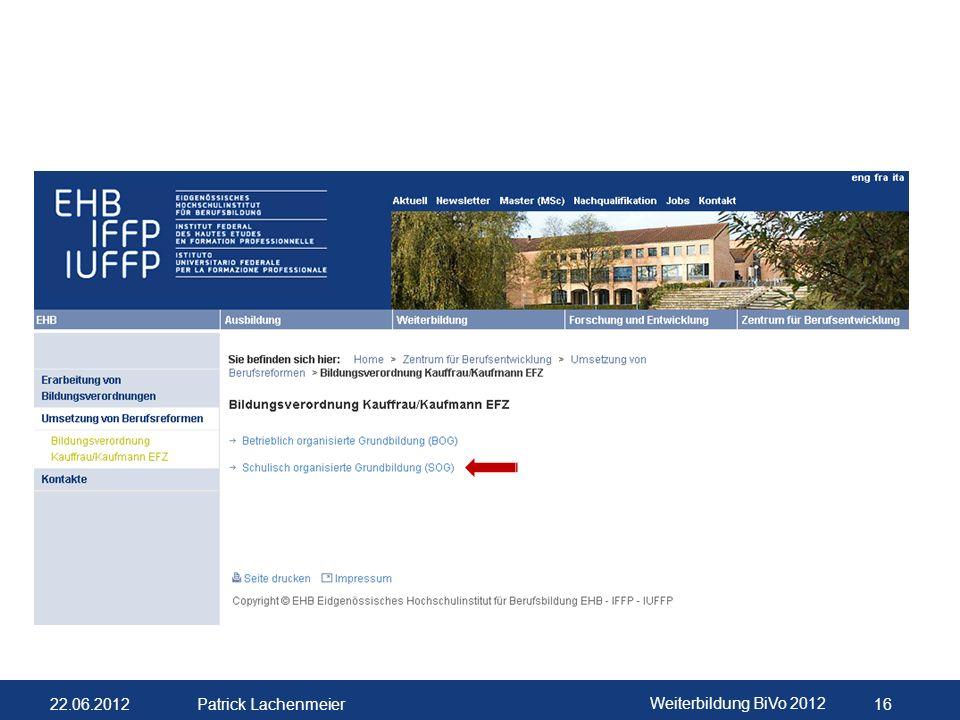 22.06.2012 Weiterbildung BiVo 2012 17 Patrick Lachenmeier