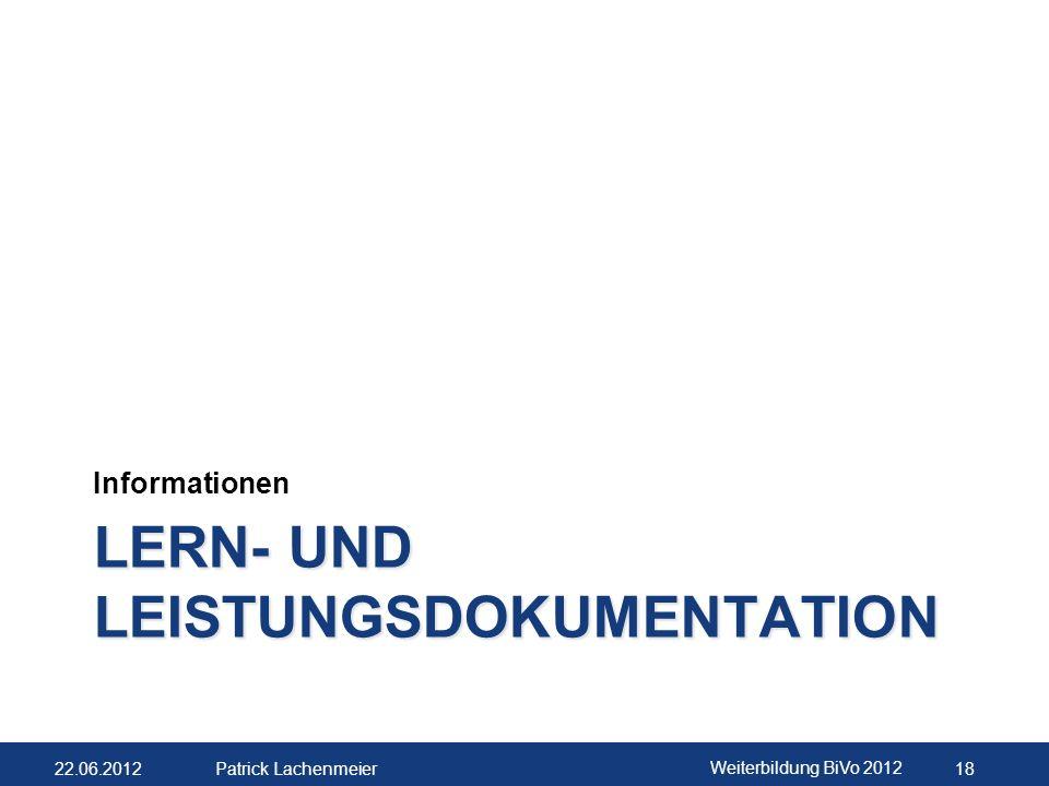 22.06.2012 Weiterbildung BiVo 2012 19 Patrick Lachenmeier Zwei verschiedene LLDs.