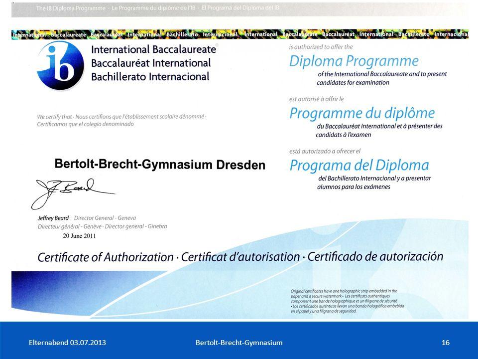 Elternabend 03.07.2013Bertolt-Brecht-Gymnasium16
