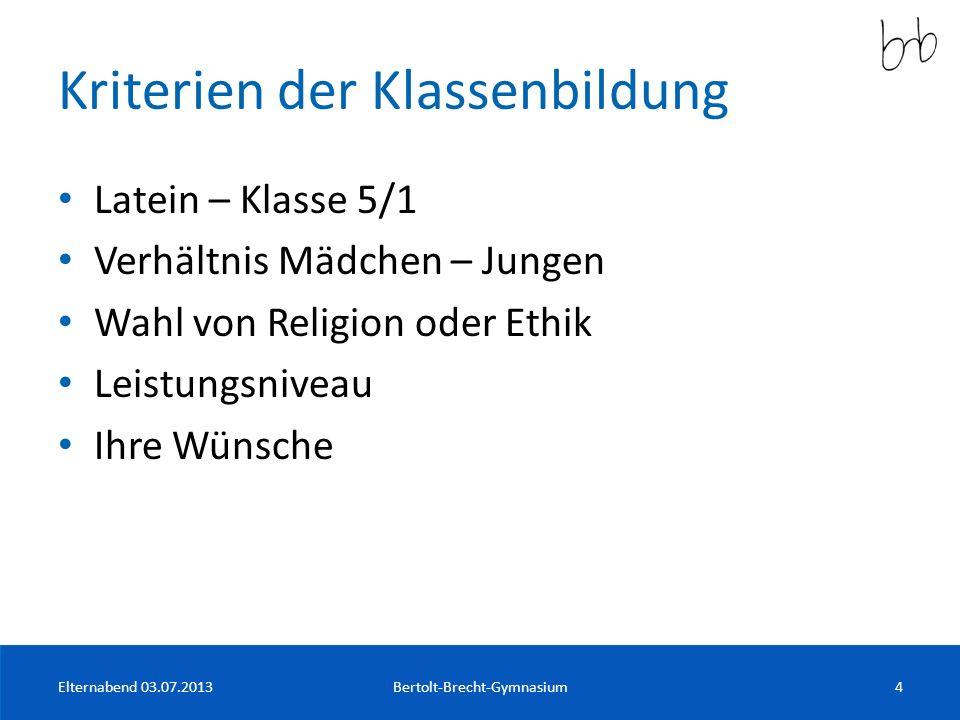 Klassenbezeichnung KlasseKlassenlehrerinBesonderheiten 5/1Herr BrestrichLatein (ab Klst.