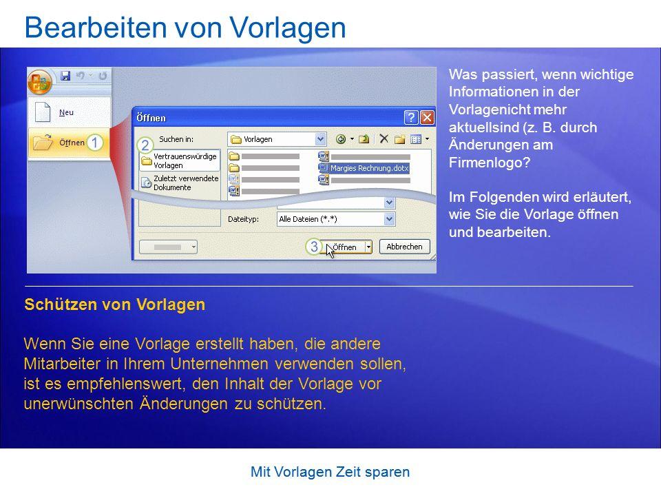 Mit Vorlagen Zeit sparen Übungsvorschläge 1.Anzeigen von Dateinamenerweiterungen 2.Umwandeln eines Dokuments in eine Vorlage 3.Suchen und Verwenden von Vorlagen 4.Bearbeiten von Vorlagen OnlineübungOnlineübung (Word 2007 erforderlich)