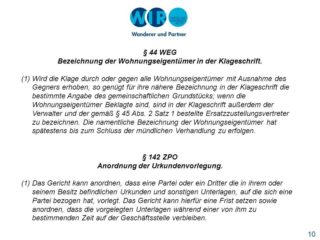 10 § 44 WEG Bezeichnung der Wohnungseigentümer in der Klageschrift.