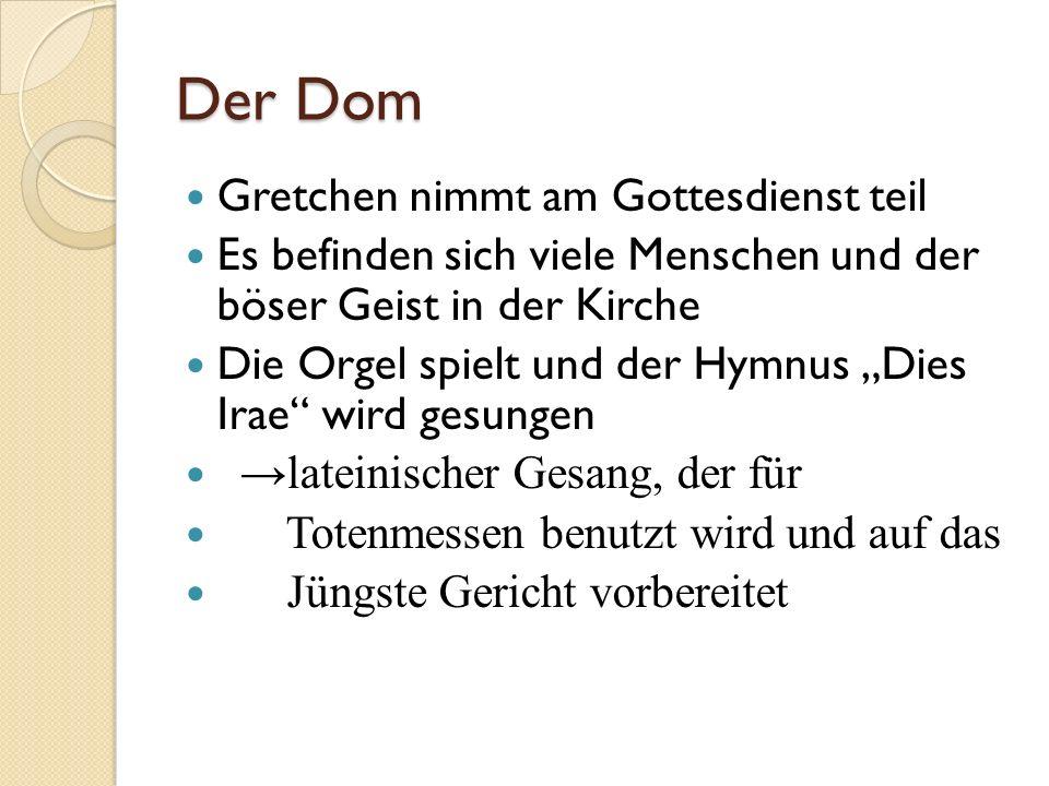 Der Dom Gretchen nimmt am Gottesdienst teil Es befinden sich viele Menschen und der böser Geist in der Kirche Die Orgel spielt und der Hymnus Dies Ira
