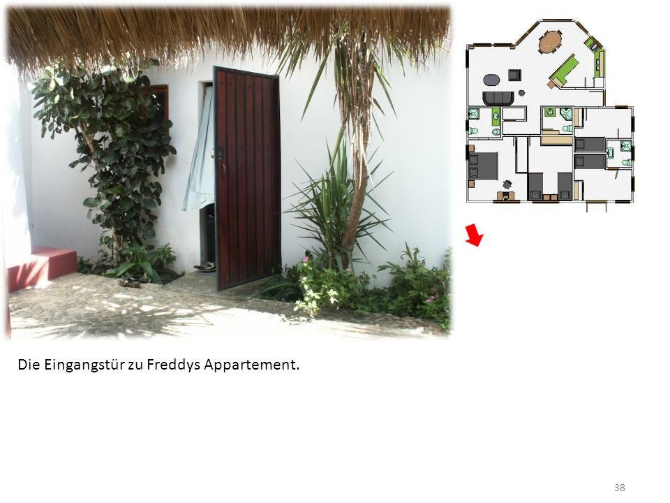 38 Die Eingangstür zu Freddys Appartement.