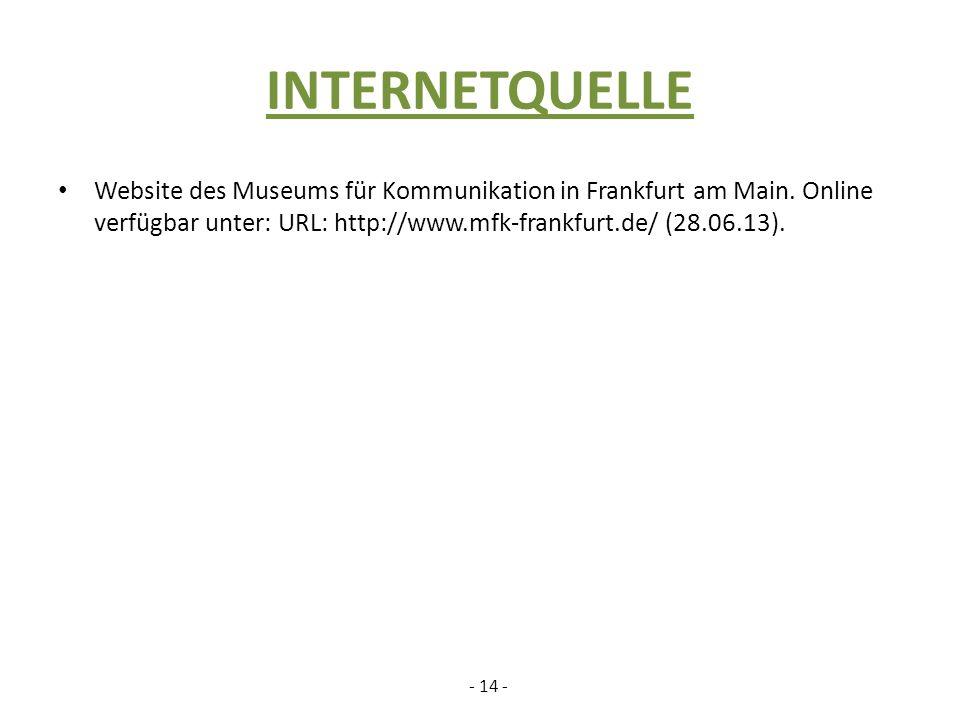 INTERNETQUELLE Website des Museums für Kommunikation in Frankfurt am Main.