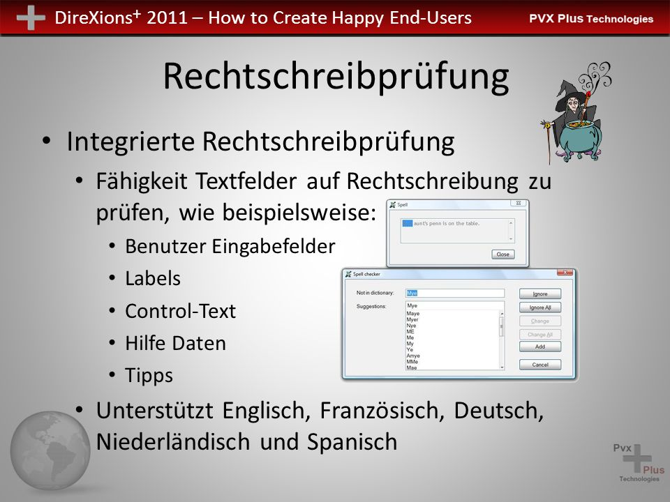 DireXions + 2011 – How to Create Happy End-Users Und mehr… GUI-Vorlagen & Visual Themes Nur Nomads Seite 275-278 im Nomads Handbuch ftp://pvxplus.com/docs/conf_docs/200911/ProvideX-v9.00-NOMADS.pdf