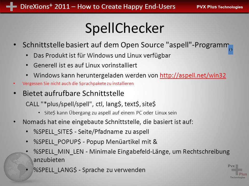 DireXions + 2011 – How to Create Happy End-Users Rechtschreibprüfung (Notes page)