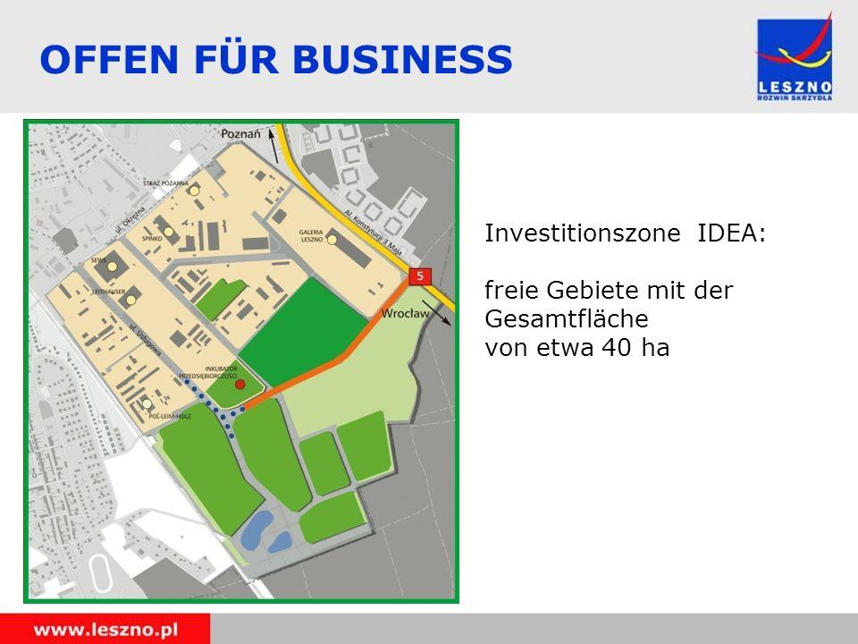 OFFEN FÜR BUSINESS Investitionszone IDEA: freie Gebiete mit der Gesamtfläche von etwa 40 ha