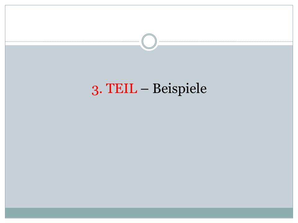 3. TEIL – Beispiele