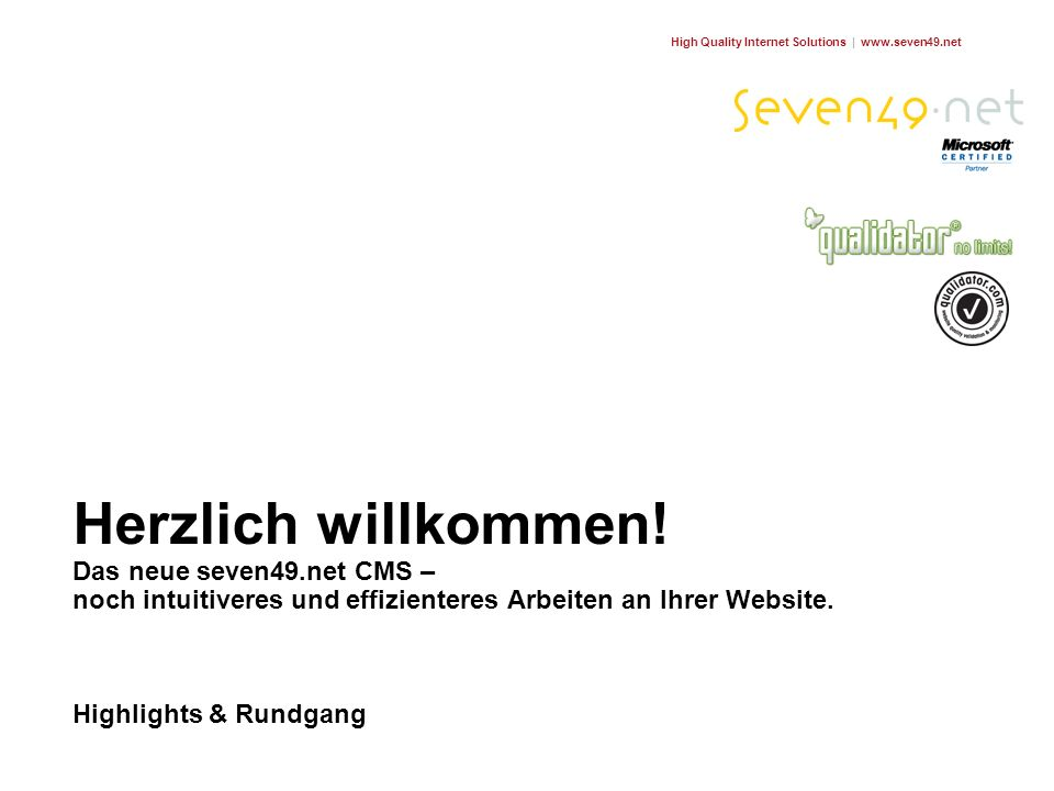 High Quality Internet Solutions | www.seven49.net Herzlich willkommen.
