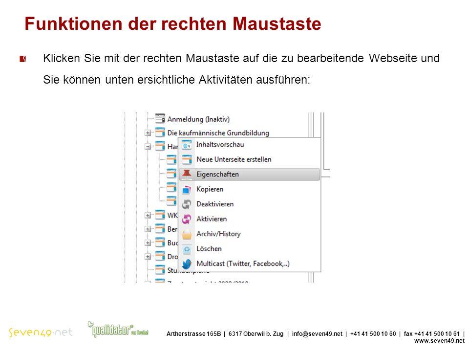 Funktionen der rechten Maustaste Artherstrasse 165B | 6317 Oberwil b.