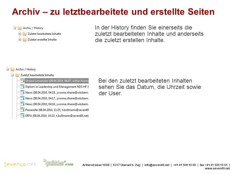 Archiv – zu letztbearbeitete und erstellte Seiten Artherstrasse 165B | 6317 Oberwil b.