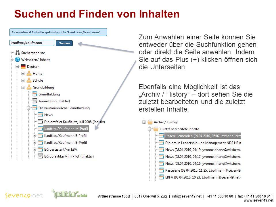 Suchen und Finden von Inhalten Artherstrasse 165B | 6317 Oberwil b.