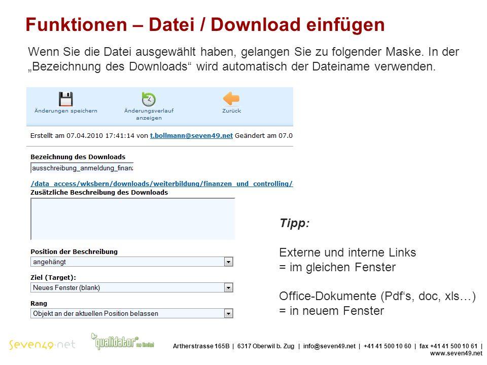 Funktionen – Datei / Download einfügen Artherstrasse 165B | 6317 Oberwil b.