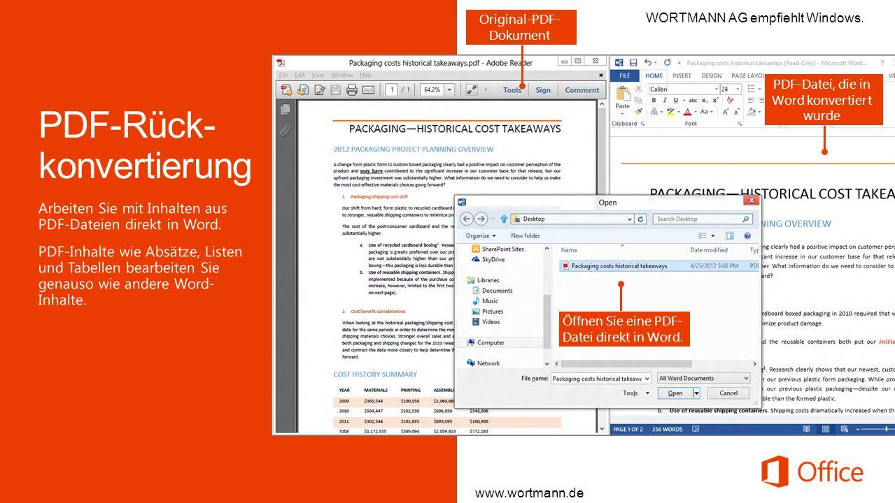 Original-PDF- Dokument PDF-Datei, die in Word konvertiert wurde Öffnen Sie eine PDF- Datei direkt in Word. www.wortmann.de WORTMANN AG empfiehlt Windo
