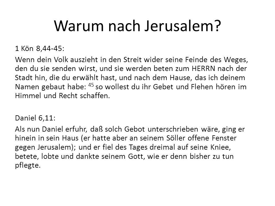 Warum nach Jerusalem.