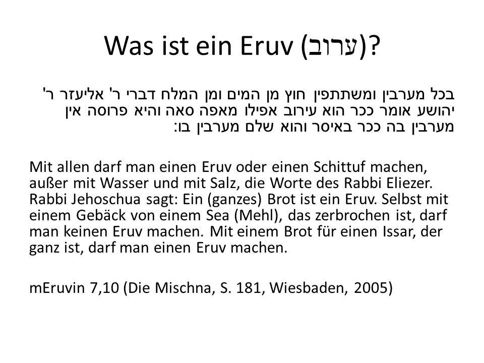 Was ist ein Eruv ( ערוב ).
