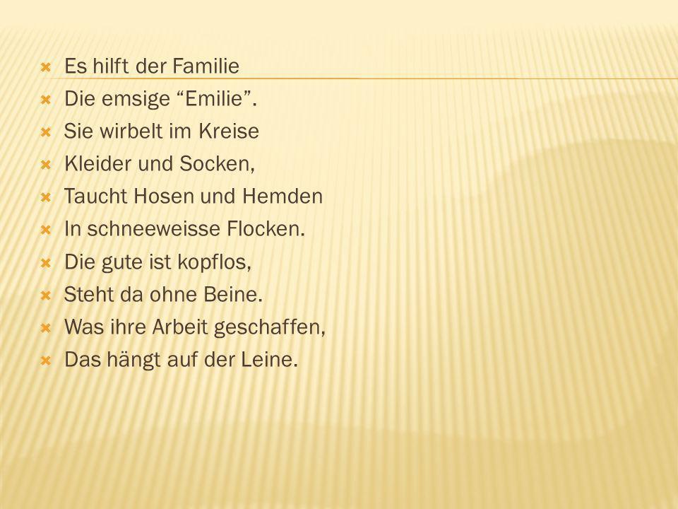 Es hilft der Familie Die emsige Emilie.