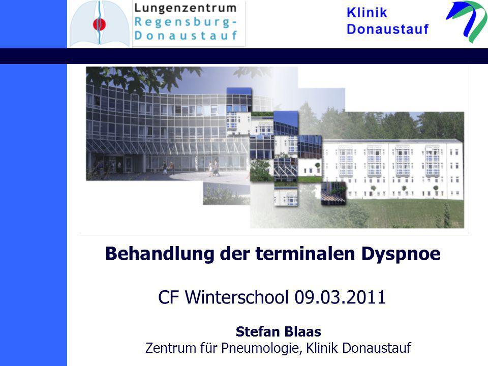 Klinik Donaustauf Therapie: pharmakologisch –Opiate –Psychopharmaka –O2-Gabe –Luftzufuhr Ventilator, offenes Fenster stimuliert N.
