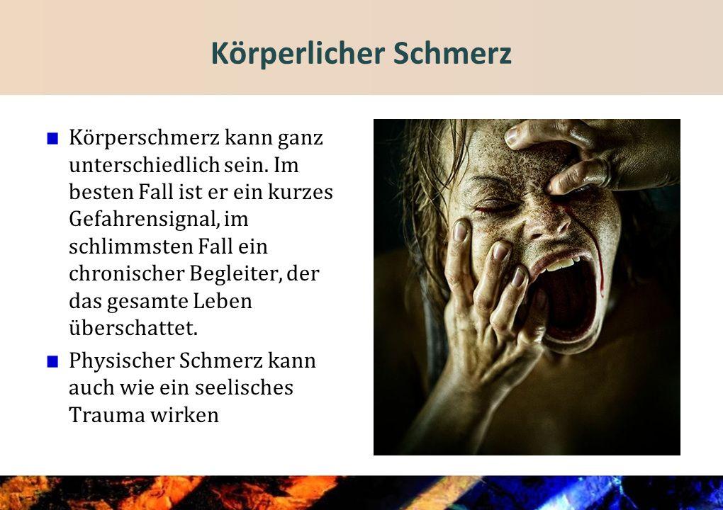 Seelischer Schmerz Seelischer Schmerz hinterlässt keine äusseren Verletzungen Dennoch macht das Erleben etwas mit der Person und auch mit dem Gehirn.