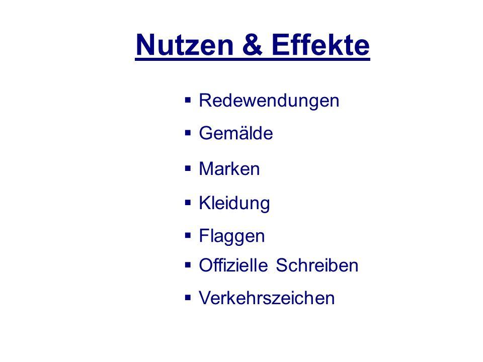 Nutzen & Effekte Redewendungen Gemälde Marken Flaggen Kleidung Offizielle Schreiben Verkehrszeichen
