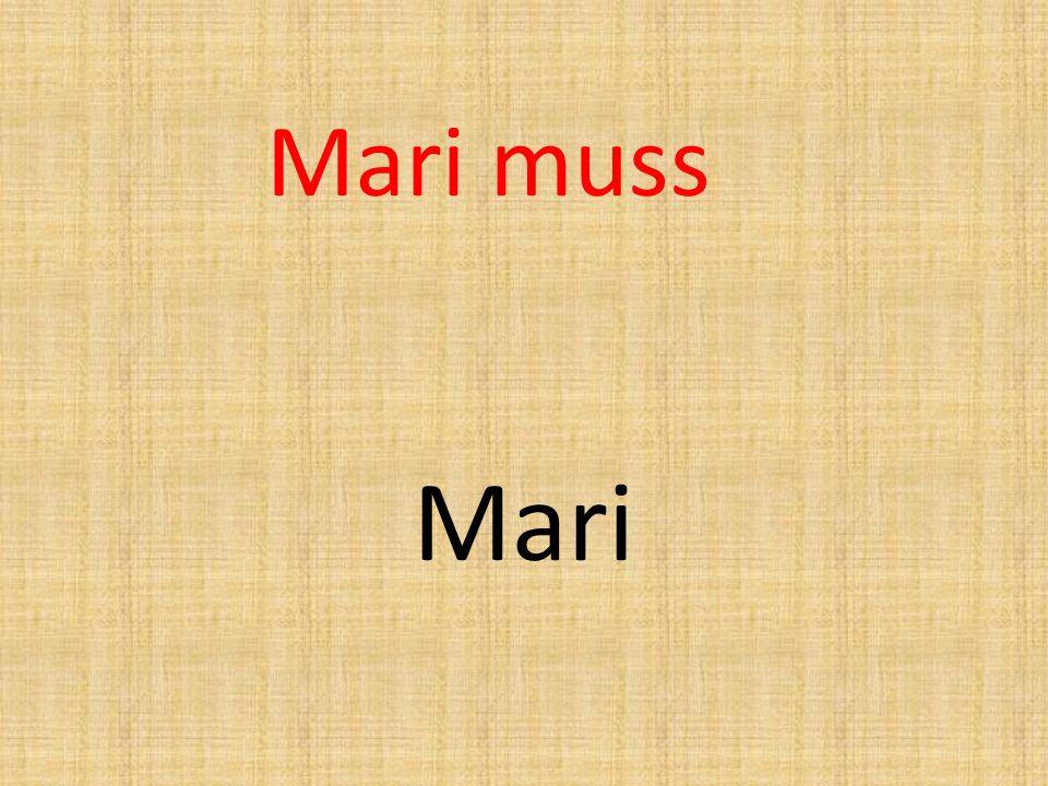 Mari muss Mari