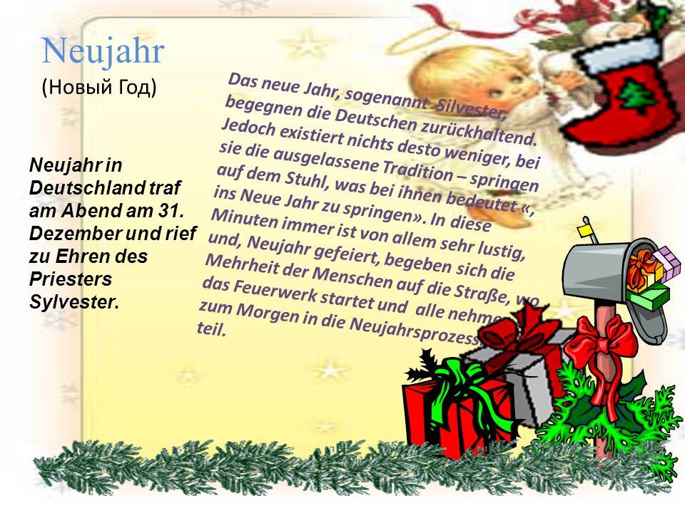Neujahr ist für die Deutschen ist kein Familienurlaub.