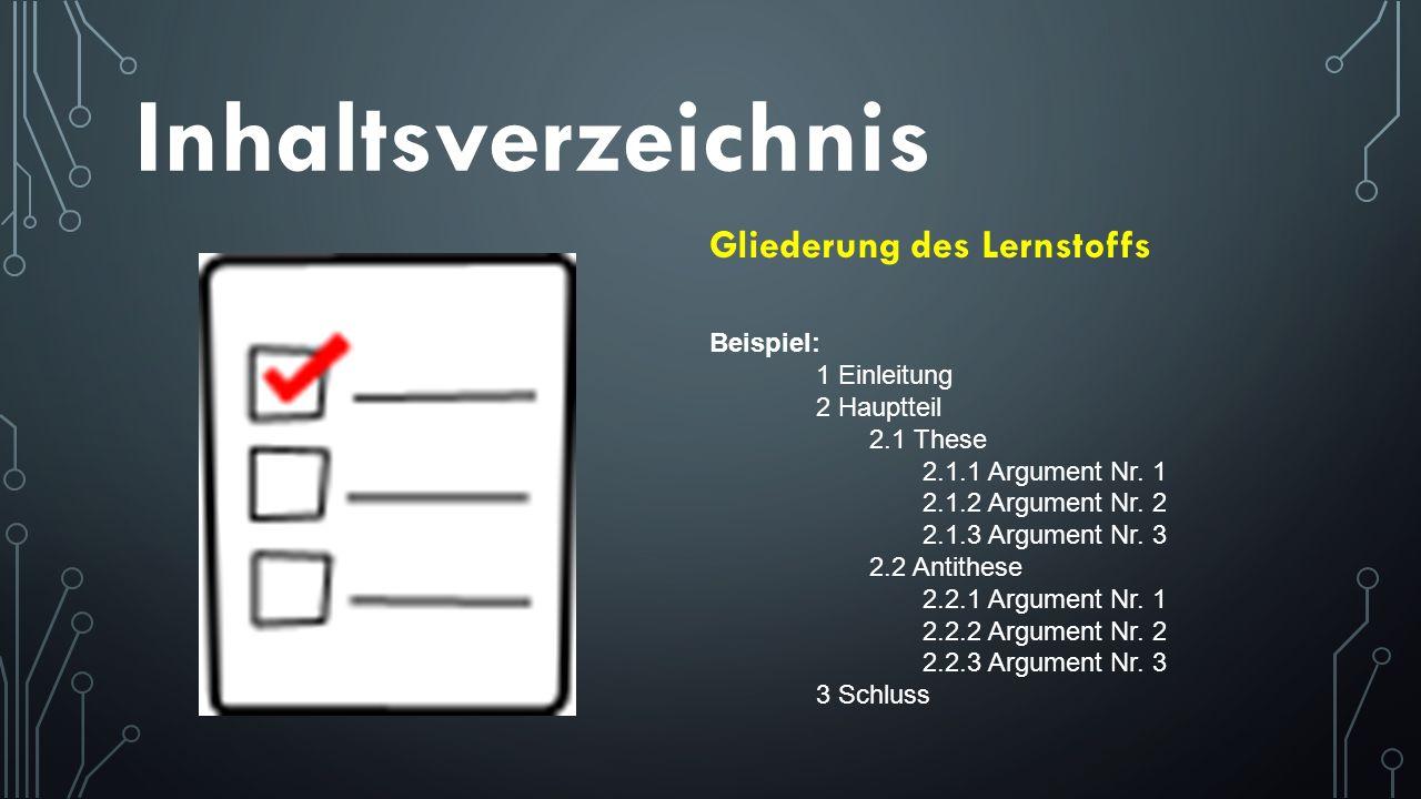 Inhaltsverzeichnis Beispiel: 1 Einleitung 2 Hauptteil 2.1 These 2.1.1 Argument Nr. 1 2.1.2 Argument Nr. 2 2.1.3 Argument Nr. 3 2.2 Antithese 2.2.1 Arg