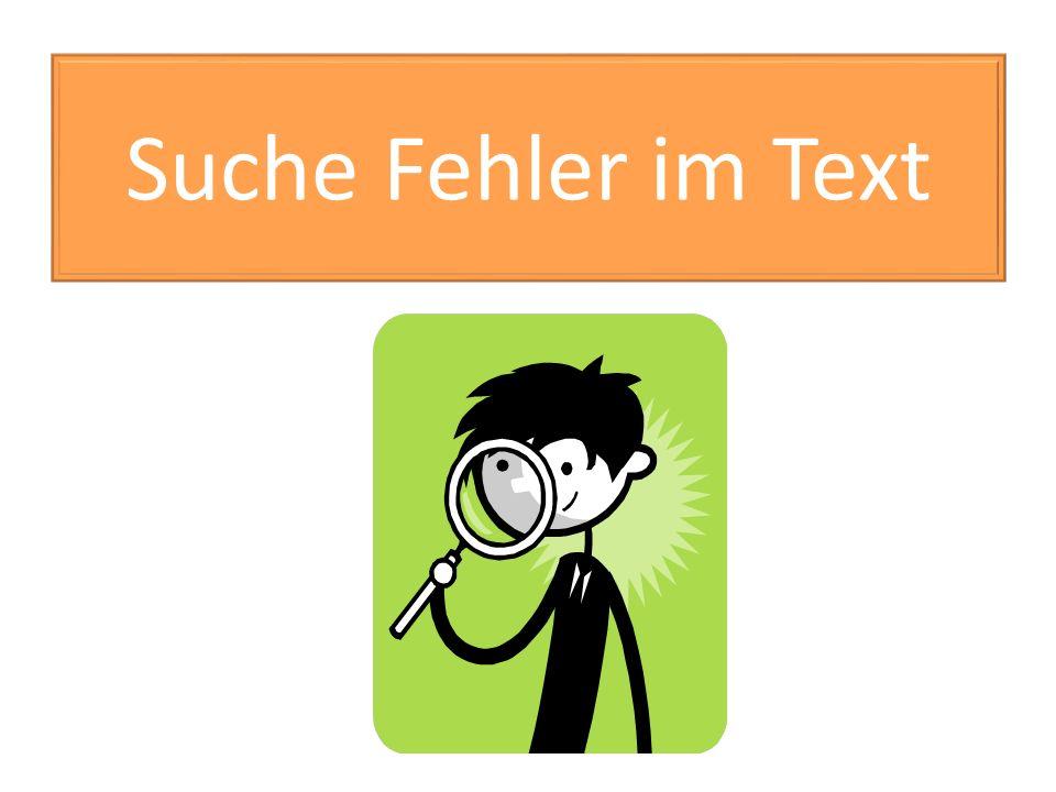 Suche Fehler im Text