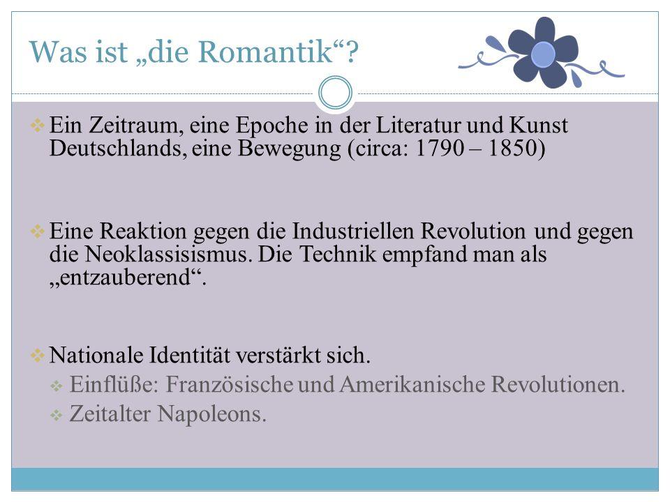 Während der Romantik, späteres 18. Jh – erste Hälfte des 19. Jh. Die Gebrüder Grimm (Jakob & Wilhelm) haben die Volksgeschichten gesammelt und aufgesc